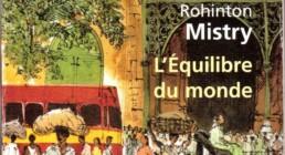 L'équilibre du monde de Rohinton MISTRY