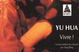 Vivre de Yu HUA