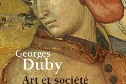 « Art et société au Moyen-Age » de Georges DUBY (note de lecture)