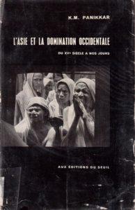 La renaissance asiatique... perçue dans les années 1950 ! (K.M. Panikkar) couverture du livre