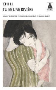"""""""Tu es une rivière"""" de Chi LI couverture du livre"""