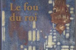 «Le fou du roi» de Mahi BINEBINE