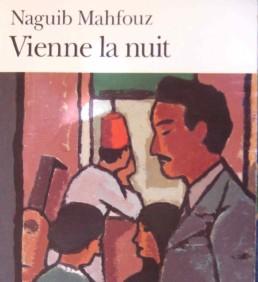 Vienne la nuit, Roman de Naguib Mahfouz