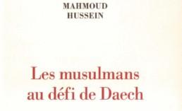 «Les musulmans au défi de Daech» de Mahmoud HUSSEIN