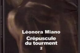 Crépuscule du tourment 2 de Léonora Miano