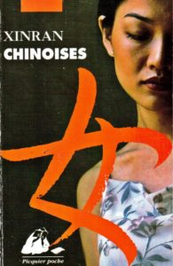 «Chinoises» XINRAN