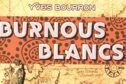 Burnous Blancs d'Yves Bourron
