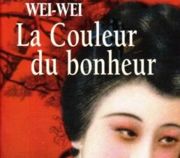 Wei-Wei la couleur du bonheur