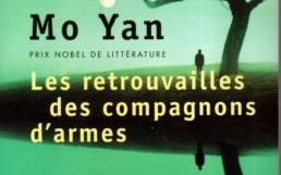 « Les retrouvailles des compagnons d'armes » de MO YAN