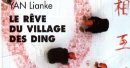 Le rêve du village des Ding. De YAN Lianke