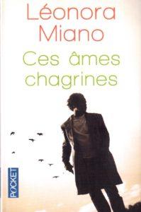Léonora Miano - Ces âmes chagrines, roman