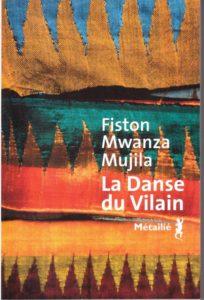 La couverture du livre «La Danse du Vilain» de Fiston Mwanza MUJILA