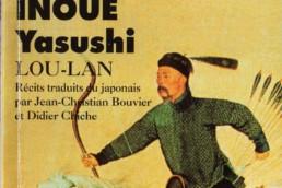 « Lou-Lan » de Yasushi INOUE (note de lecture)