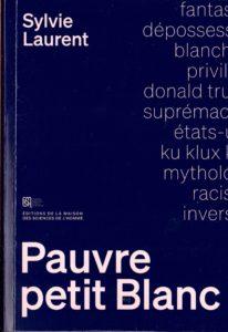 « Pauvre petit Blanc » de Sylvie Laurent (note de lecture) couverture