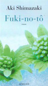 « L'Ombre du chardon » d'Aki SHIMAZAKI (Fuki-No-Tô 4/5)