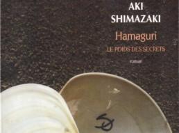 « Hamaguri – Le poids des secrets » de Aki SHIMAZAKI (note de lecture 2/5)