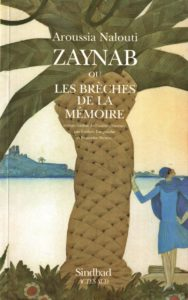 « Zaynab ou les brèches de la mémoire » d'Aroussia NALOUTI couverture du livre