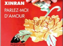 « Parlez-moi d'amour » de XINRAN (note de lecture)