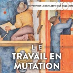 RRapport de la Banque mondiale : « Le travail en mutation » (note de lecture)