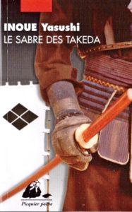 « Le sabre des Takeda » de Yasushi INOUE - couverture du roman