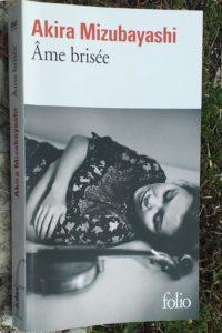 « Âme brisée » de Akira MIZUBAYASHI (note de lecture) couverture du livre