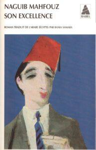 « Son Excellence » de Naguib MAHFOUZ (note de lecture) couverture du livre