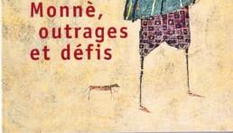 « Monné outrages et défis » d'Ahmadou KOUROUMA (note de lecture)